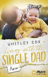Living with the Single Dad - Aaron - Deutsche Ausgabe