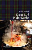 Frank Winter: Dicke Luft in der Küche ★★★★