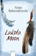 Antje Babendererde: Lakota Moon ★★★★★