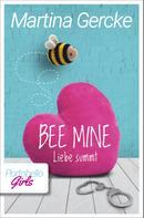 Martina Gercke: Bee mine - Liebe summt