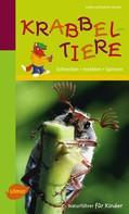 Frank und Katrin Hecker: Naturführer für Kinder: Krabbeltiere ★★★★