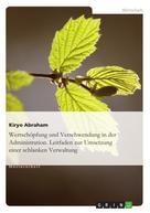 Kiryo Abraham: Lean Administration. Leitfaden zur Umsetzung einer schlanken Verwaltung