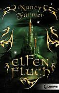 Nancy Farmer: Elfenfluch ★★★★