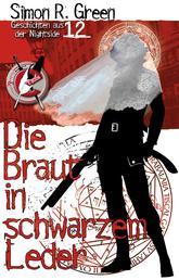 Die Braut in schwarzem Leder - Geschichten aus der Nightside 12