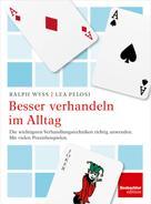 Der Schweizerische Beobachter: Besser verhandeln im Alltag