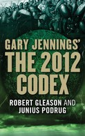 Gary Jennings: The 2012 Codex