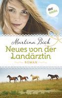 Martina Bick: Neues von der Landärztin ★★★