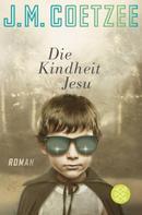 J.M. Coetzee: Die Kindheit Jesu ★★★