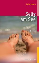 Selig am See - Roman