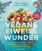 Petra Kunze: Vegane Eiweißwunder – Das Kochbuch ★★★★