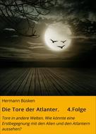 Hermann Büsken: Die Tore der Atlanter. 4.Folge