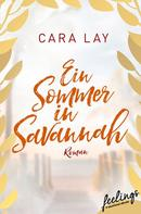 Cara Lay: Ein Sommer in Savannah ★★★★
