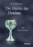 Eva Mehrbrey: Die Herrin der Drachen ★★★