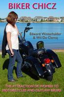 Edward Winterhalder: Biker Chicz
