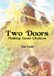 Two Doors - Making Good Choices