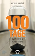 Michael Schacht: 100 Tage ★★★★★