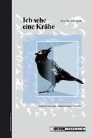 Martin Ahrends: Ich sehe eine Krähe ★★★