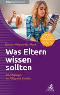 Gabriele Kokott-Weidenfeld: Was Eltern wissen sollten