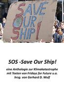 Gerhard D. Wulf: SOS - Save Our Ship! eine Anthologie zur Klimakatastrophe