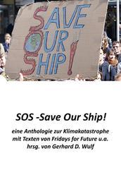 SOS - Save Our Ship! eine Anthologie zur Klimakatastrophe - mit Beiträgen von Fridays for Future u.a.