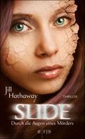 Jill Hathaway: Slide - Durch die Augen eines Mörders ★★★★