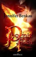 Jennifer Benkau: Phoenixfluch ★★★★