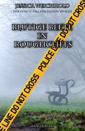 Blutige Beete in Roughcliffs - Der fünfte Fall für Damon Vivaldi
