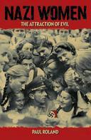 Paul Roland: Nazi Women