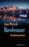 Jean Wiersch: Havelwasser ★★★★