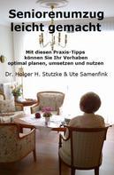 Dr. Holger H. Stutzke: Seniorenumzug leicht gemacht
