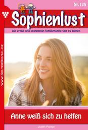Sophienlust 125 – Familienroman - Anne weiß sich zu helfen