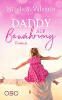 Nicole S. Valentin: Daddy auf Bewährung ★★★★