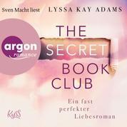 Ein fast perfekter Liebesroman - The Secret Book Club, Band 1 (Ungekürzte Lesung)