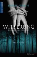 Heike Ulrich: Witterung – Lauf so schnell du kannst ★★★