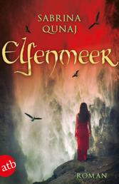 Elfenmeer - Roman