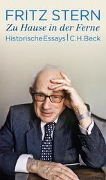 Zu Hause in der Ferne - Historische Essays