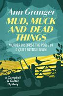 Ann Granger: Mud, Muck and Dead Things ★★★★★
