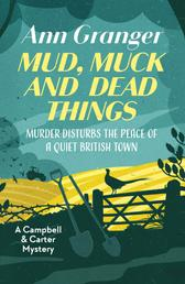 Mud, Muck and Dead Things