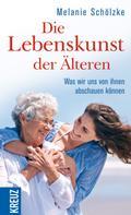 Melanie Schölzke: Die Lebenskunst der Älteren ★★★