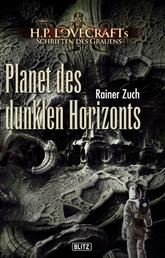 Lovecrafts Schriften des Grauens 09: Planet des dunklen Horizonts
