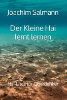 Joachim Salmann: Der Kleine Hai lernt lernen