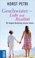Horst Petri: Geschwister - Liebe und Rivalität ★★★★