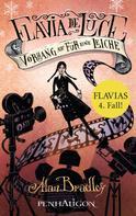 Alan Bradley: Flavia de Luce 4 - Vorhang auf für eine Leiche ★★★★★