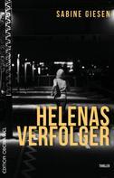 Sabine Giesen: Helenas Verfolger