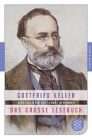 Gottfried Keller: Das große Lesebuch