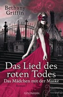 Bethany Griffin: Das Lied des roten Todes ★★★★