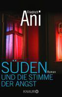 Friedrich Ani: Süden und die Stimme der Angst ★★★