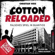 Jerry Cotton, Cotton Reloaded, Folge 53: Falsches Spiel in Quantico - Serienspecial (Ungekürzt)