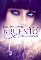 Melissa David: Kruento - Der Aufräumer ★★★★★