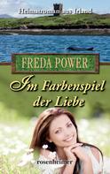 Freda Power: Im Farbenspiel der Liebe ★★★